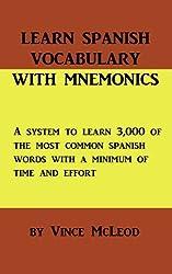 Learn Spanish Vocabulary With Mnemonics: Volume 1