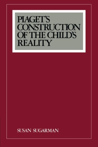 piagets-construction-of-the-childs-reality