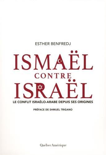 Ismael Contre Israël par Benfredj Esther