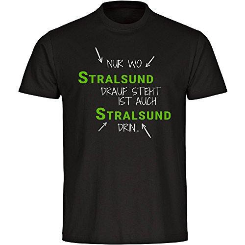 T-Shirt Nur wo Stralsund drauf steht ist auch Stralsund drin schwarz Herren Gr. S bis 5XL