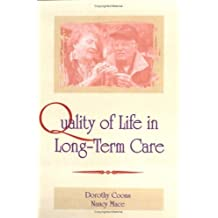 Quality of Life in Long-Term Care by Gary Rosenberg (1996-07-31)