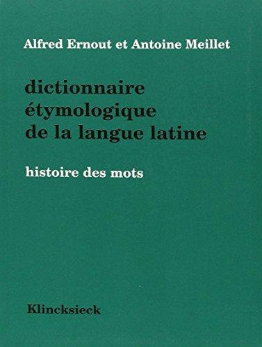 Dictionnaire Etymologique De La Langue Latine 4e Ed [Pdf/ePub] eBook