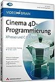 Cinema 4D-Programmierung XPresso und C.O.F.F.E.E. (DVD-ROM) - Arndt von Koenigsmarck