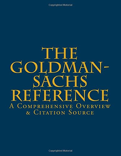 the-goldman-sachs-reference-a-comprehensive-overview-citation-source