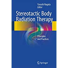 Stereotactic Body Radiation Therapy: Principles and Practices