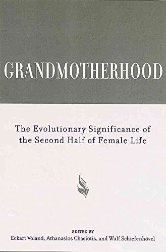 [(Grandmotherhood : The Evolutionary Significance of the Second Half of Female Life)] [Edited by Eckart Voland ] published on (October, 2014)