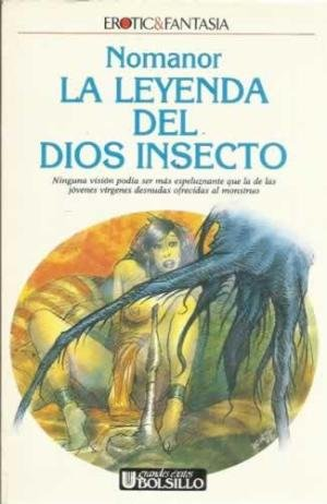 La Leyenda Del Dios Insecto