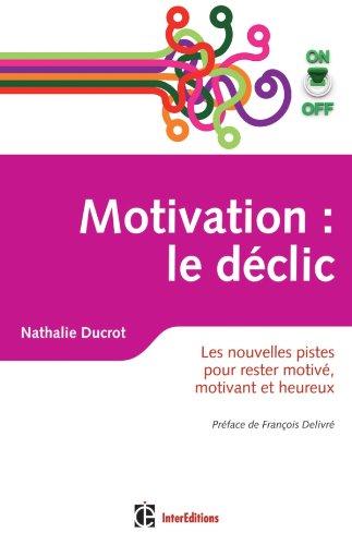 Motivation on/off : le déclic - Les nou...