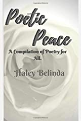 Poetic Peace: A compilation of poetry for all Paperback