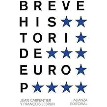 Breve historia de europa / Brief history of europe by Jean Carpentier (2014-06-30)