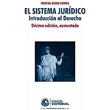 El sistema juridico: Introducción al derecho (Spanish Edition)