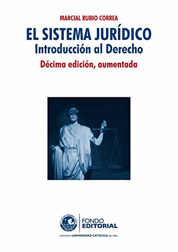El sistema juridico: Introducción al derecho
