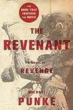 [ { The Revenant: A Novel of Revenge } ] BY ( Author ) Oct-2015 [ Paperback ]