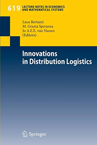Innovations in Distribution Logistics (Lecture Notes in Economics and Mathematical Systems, Band 619) -