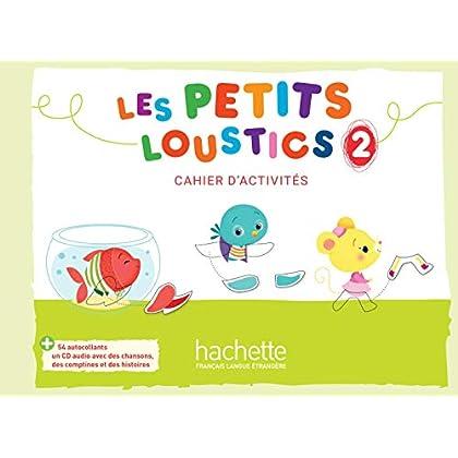 Les Petits Loustics 2 - Cahier d'activités + CD audio