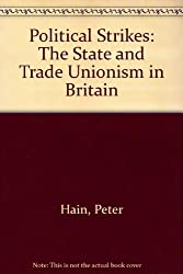 Political Strikes: The State and Trade Unionism in Britain