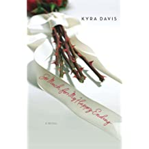 So Much for My Happy Ending by Kyra Davis (2006-11-06)