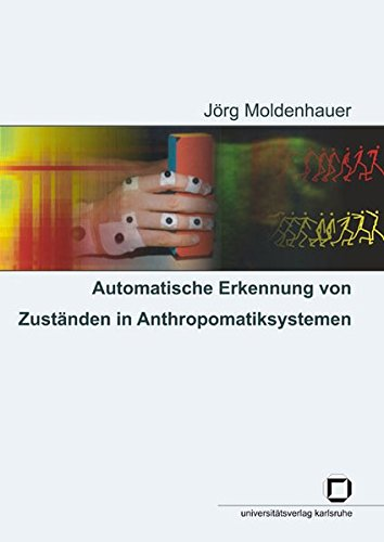 Automatische Erkennung von Zuständen in Anthropomatiksystemen