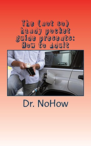 The (not so) handy pocket guide presents: How to Adult (English Edition) (Shorts Handy Pocket)