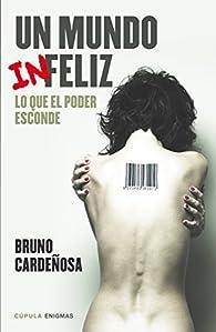 Un mundo feliz par Bruno Cardeñosa
