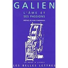 Galien, L'Ame Et Ses Passions (La Roue a Livres)