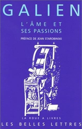 L' Âme et ses passions: Les Passions et les erreurs de l'âme. Les Facultés de l'âme suivent les tempéraments du corps.