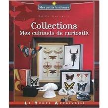 Collections : Mes cabinets de curiosité de Edith Garrault ( 1 juin 2011 )