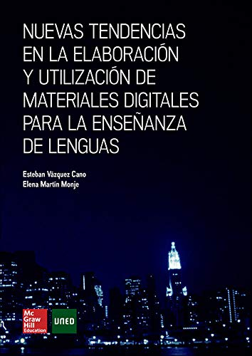 Nuevas tendencias en la elaboracion y utilizacion de materiales digitale s para la ense|anza de lenguas