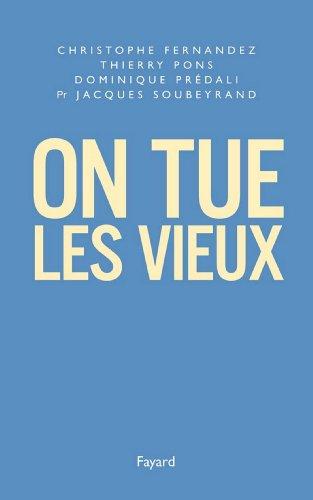 On Tue Les Vieux [Pdf/ePub] eBook