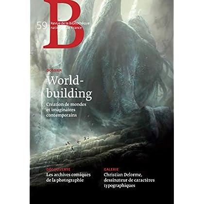 Revue de la Bibliothèque nationale de France - numéro 59 World-building 2019