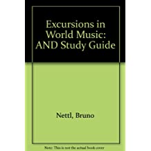 Excursions in World Music: AND Study Guide
