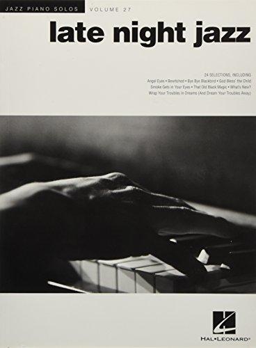 Jazz Piano Solos Volume 27: Late Night Jazz (Spielbuch für Klavier): Noten für Klavier