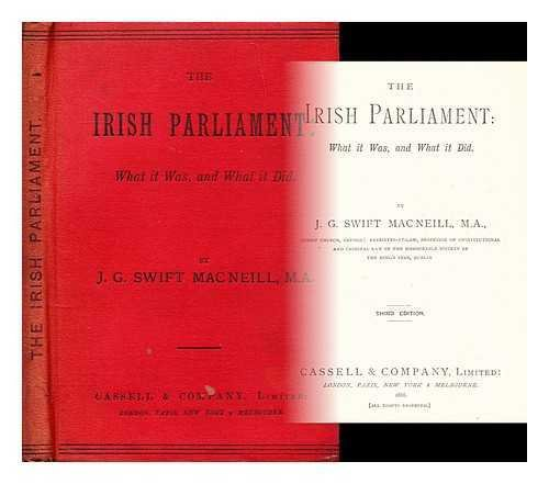 the-irish-parliament-what-it-was-and-what-it-did-by-jg-swift-macneill