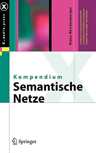 Kompendium semantische Netze: Konzepte, Technologie, Modellierung (X.media.press)