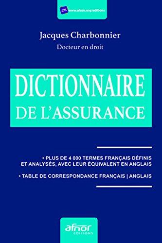Le dictionnaire de l'assurance