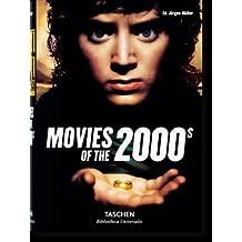 Movies of the 2000s (Bibliotheca Universalis)