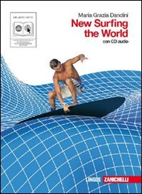 New surfing the world. Per le Scuole superiori. Con espansione online