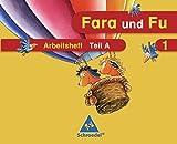 Fara und Fu - Ausgabe 2007: Arbeitshefte A und B mit Schlüsselwortkarte