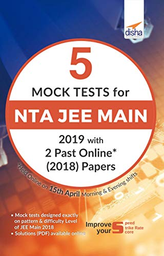 5 Mock Tests for NTA JEE Main with 2 Past Online (2019) Solved Papers