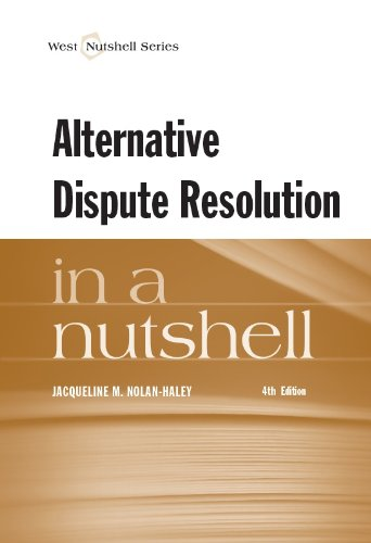 Alternative Dispute Resolution in a Nutshell (Nutshell Series)