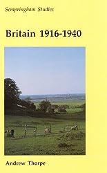Britain 1916 - 1940