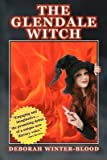 [The Glendale Witch] (By (author)  Deborah Winter-blood) [published: October, 2011]
