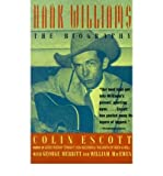 [ HANK WILLIAMS: THE BIOGRAPHY[ HANK WILLIAMS: THE BIOGRAPHY ] BY ESCOTT, COLIN ( AUTHOR )JUL-01-1995 PAPERBACK ] Hank Williams: The Biography[ HANK WILLIAMS: THE BIOGRAPHY ] By Escott, Colin ( Author )Jul-01-1995 Paperback By Escott, Colin ( Author ) Jul-1995 [ Paperback ]