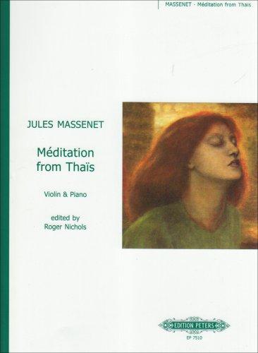 """Méditation D-Dur: aus der Oper """"Thaïs"""" - Bearbeitung für Violine und Klavier"""