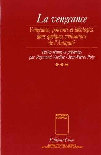 La vengeance, tome 3 :