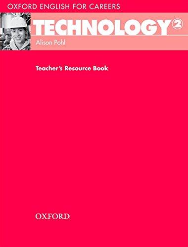 Portada del libro Oxford English for Careers: Technology 2: Technology 2. Teacher's Book