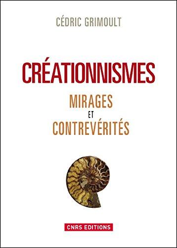 Livre Créationnismes: Mirages et contrevérités pdf epub