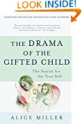#10: The Drama of the Gifted Child
