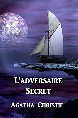 L'adversaire Secret: The Secret Adversary, French edition par Agatha Christie