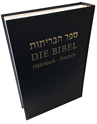 Die Bibel: Hebräisch-Deutsch